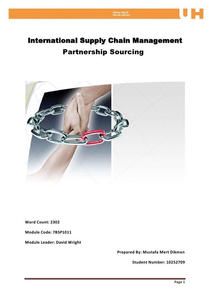 International Supply Chain Management                   Partnership SourcingWord Count: 2302Module Code: 7BSP1011Module Le...