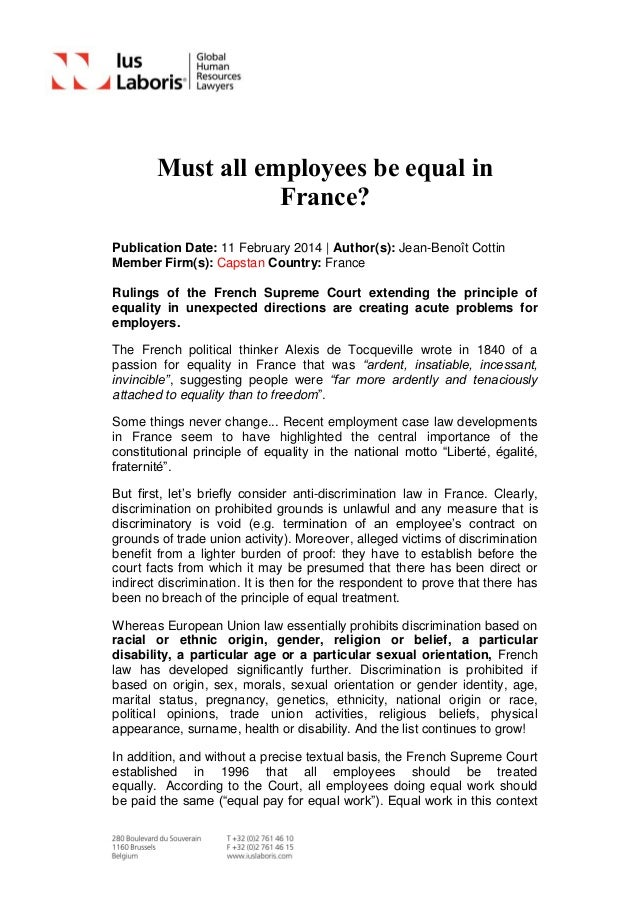 Must all employees be equal in France? Publication Date: 11 February 2014 | Author(s): Jean-Benoît Cottin Member Firm(s): ...