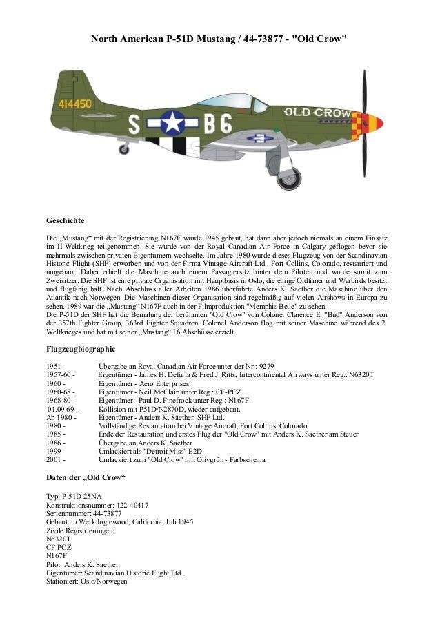 """North American P-51D Mustang / 44-73877 - """"Old Crow"""" Geschichte Die """"Mustang"""" mit der Registrierung N167F wurde 1945 gebau..."""