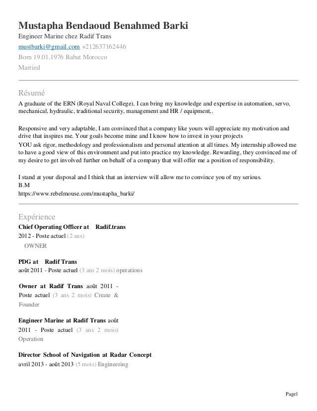 Page1  Mustapha Bendaoud Benahmed Barki  Engineer Marine chez Radif Trans  mustbarki@gmail.com +212637162446  Born 19.01.1...