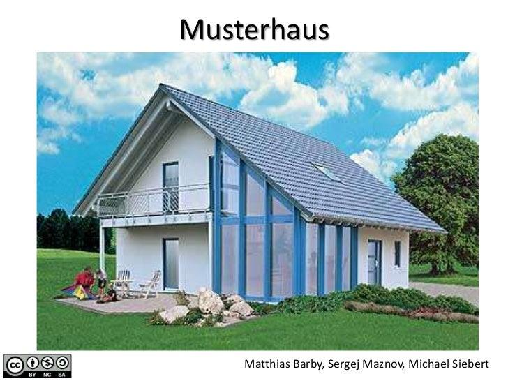 Musterhaus    Matthias Barby, Sergej Maznov, Michael Siebert