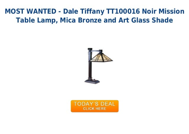 MOST WANTED - Dale Tiffany TT100016 Noir MissionTable Lamp, Mica Bronze and Art Glass Shade