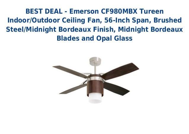 Must have emerson cf980 mbx tureen indoor outdoor ceiling fan 56 in best deal emerson cf980mbx tureenindooroutdoor ceiling fan 56 inch span aloadofball Choice Image