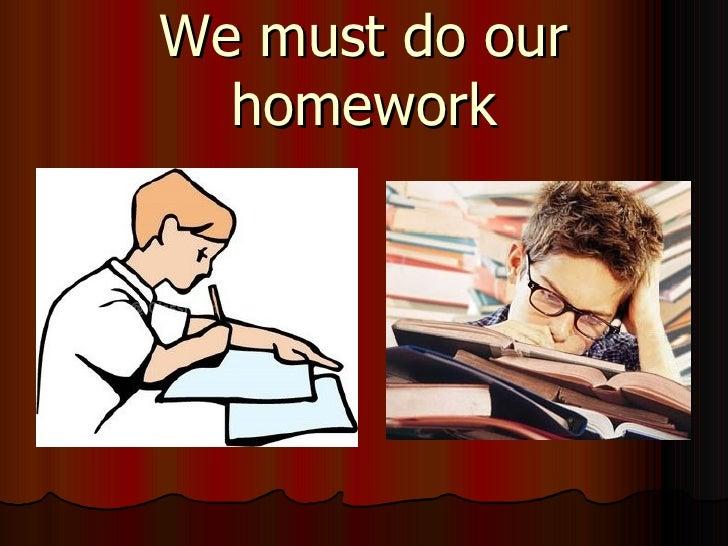 should we do homework