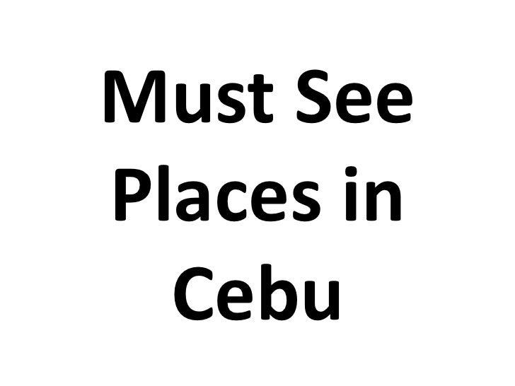 Must SeePlaces in  Cebu