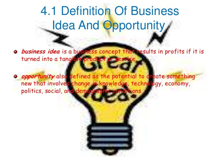 Definition Of Business Idea And Opportunity