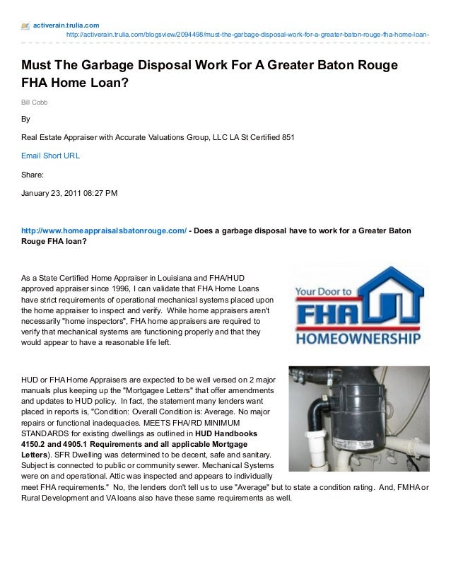 must the garbage disposal work for a greater baton rouge fha home loan. Black Bedroom Furniture Sets. Home Design Ideas