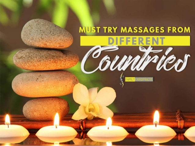 Must Try Massages From Different Countries