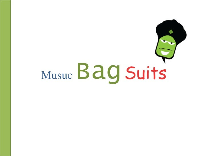 Musuc   Bag Suits