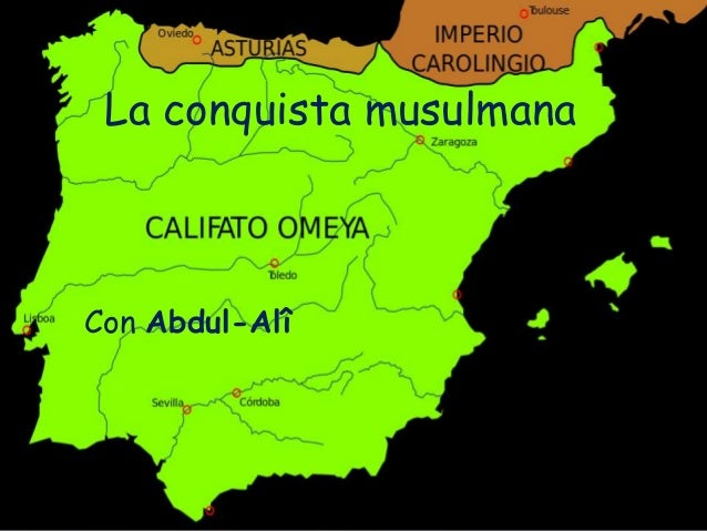 La conquista musulmana Con Abdul-Alî