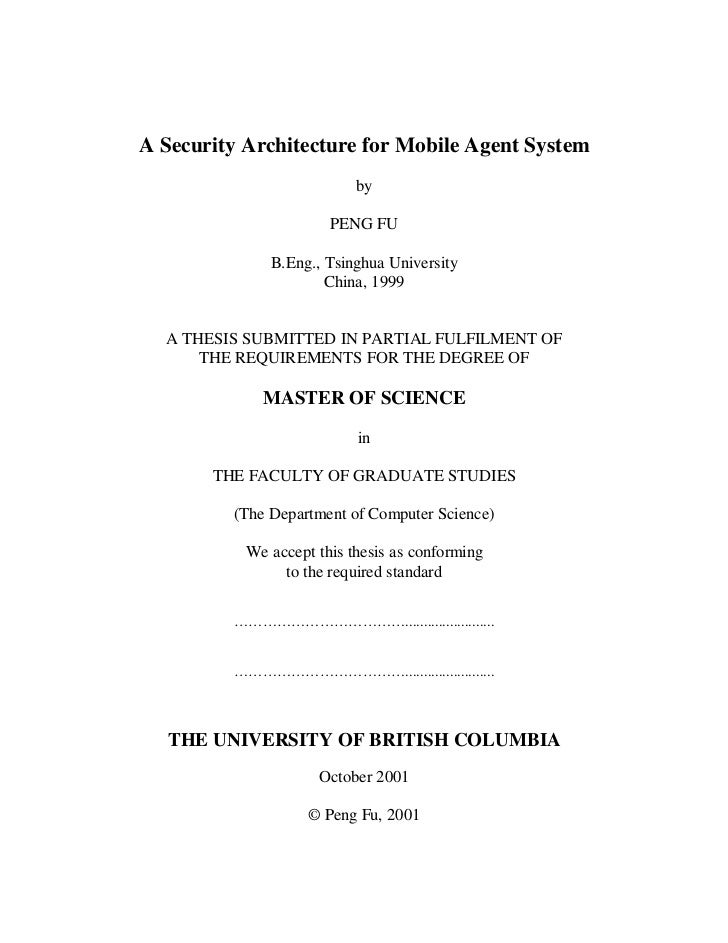 A Security Architecture for Mobile Agent System                           by                       PENG FU              B....