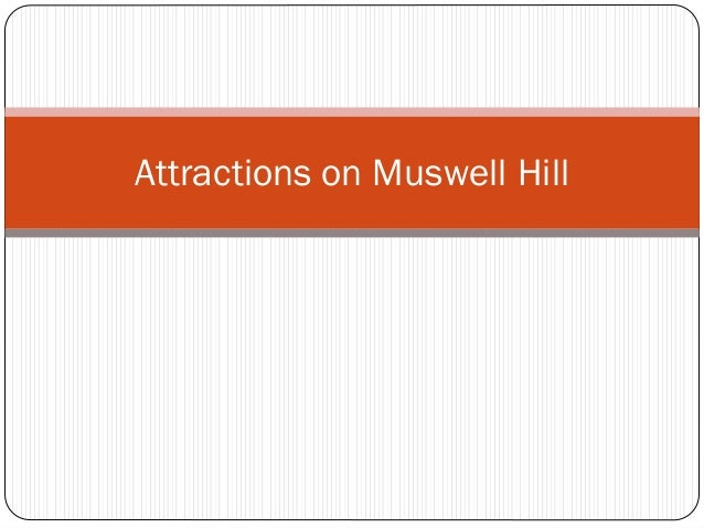 Attractions on Muswell Hill