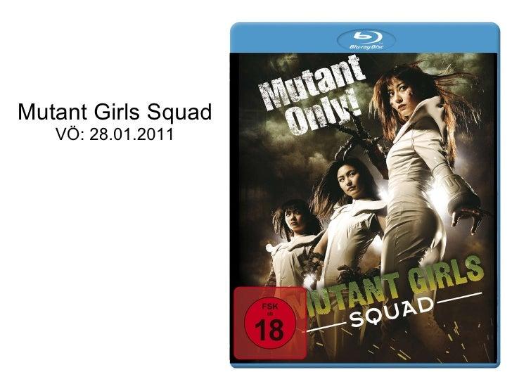 Mutant Girls Squad VÖ: 28.01.2011