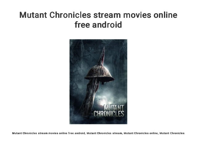 Mutant Chronicles Stream