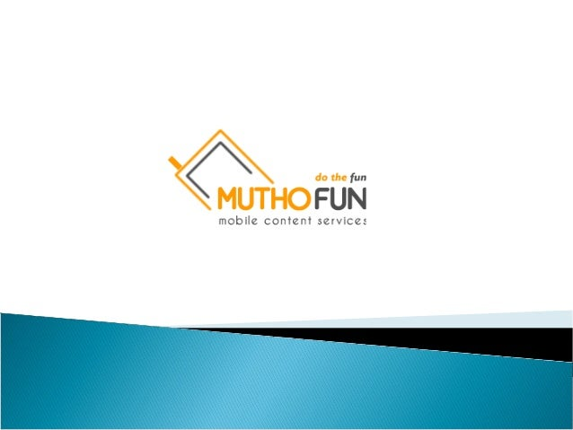 Company Profile   MUTHOFUN is the leading mobile content service provider  since 2008 6th March. MUTHOFUN is the sister c...