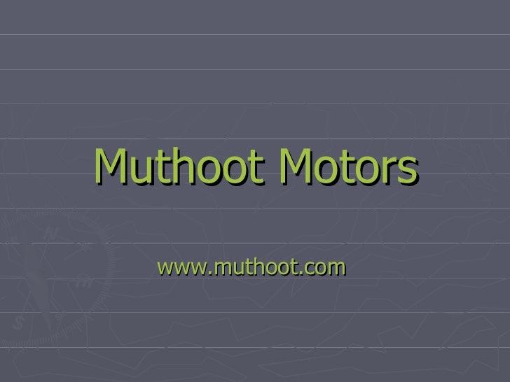 Muthoot  Motors www.muthoot.com