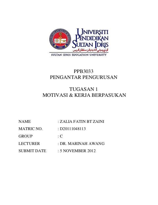 PPB3033              PENGANTAR PENGURUSAN                    TUGASAN 1           MOTIVASI & KERJA BERPASUKANNAME          ...