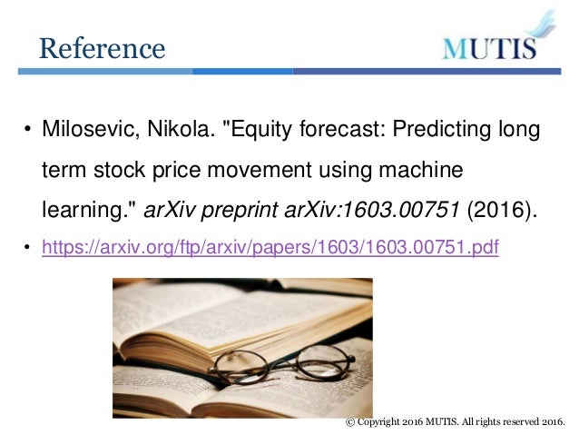 Equity Forecast Predicting Long Term Stock Market Prices Using Machi