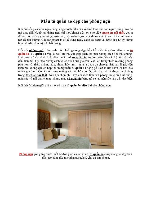 Mẫu tủ quần áo đẹp cho phòng ngủ Khi đời sống vật chất ngày càng tăng cao thì nhu cầu về tinh thần của con người cũng theo...