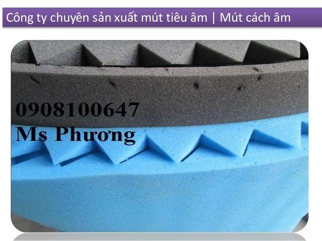 Công ty chuyên sản xuất mút tiêu âm | Mút cách âm