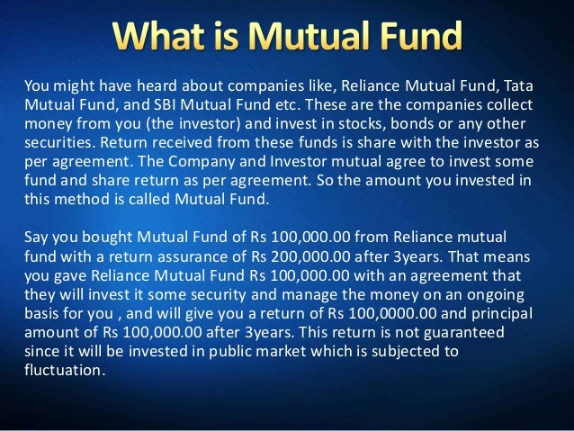 You might have heard about companies like, Reliance Mutual Fund, TataMutual Fund, and SBI Mutual Fund etc. These are the c...