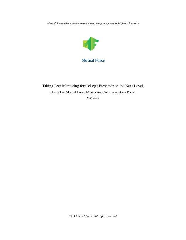Mutual Force white paper on peer mentoring programs in higher educationMutual ForceTaking Peer Mentoring for College Fresh...
