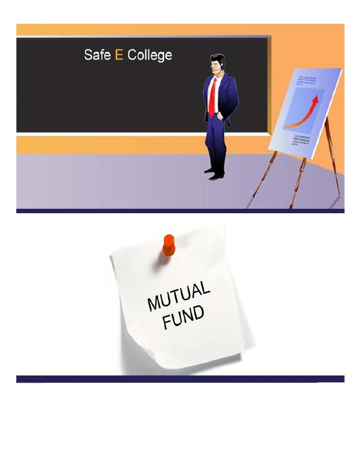 Mutual FundThe following are some of the more popular definitions of a Mutual Fund:A Mutual Fund is an investment tool tha...