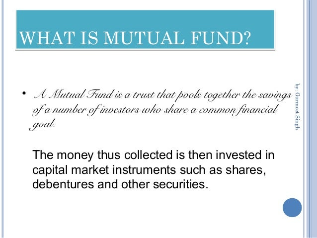 Mutual fund and its types