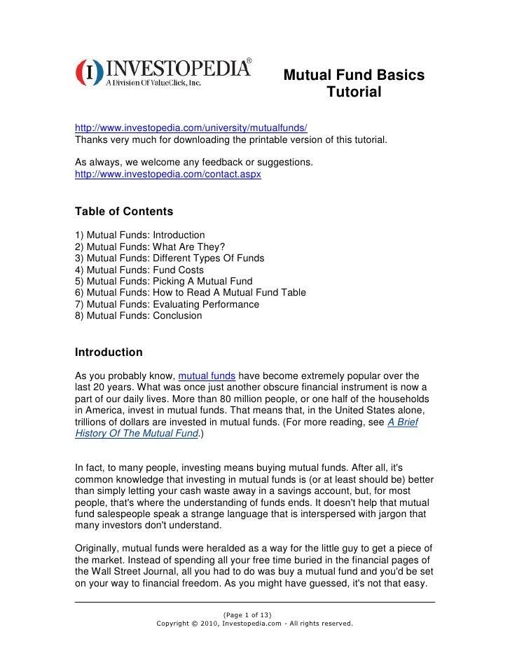 Mutual Fund Basics                                                            Tutorialhttp://www.investopedia.com/universi...