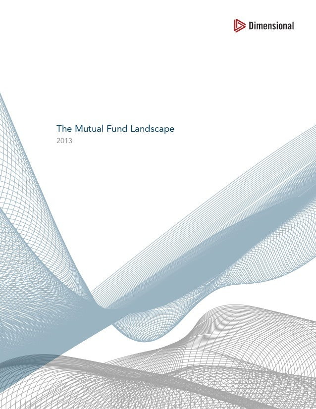 The Mutual Fund Landscape 2013