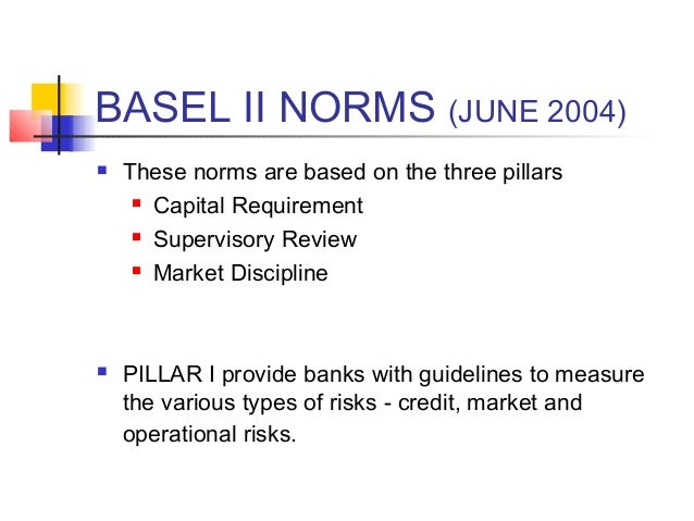 basel norm Information about the history of the basel committee.