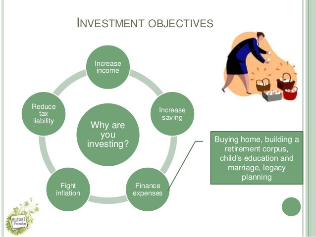 mutual funds investor needs and investment objectives