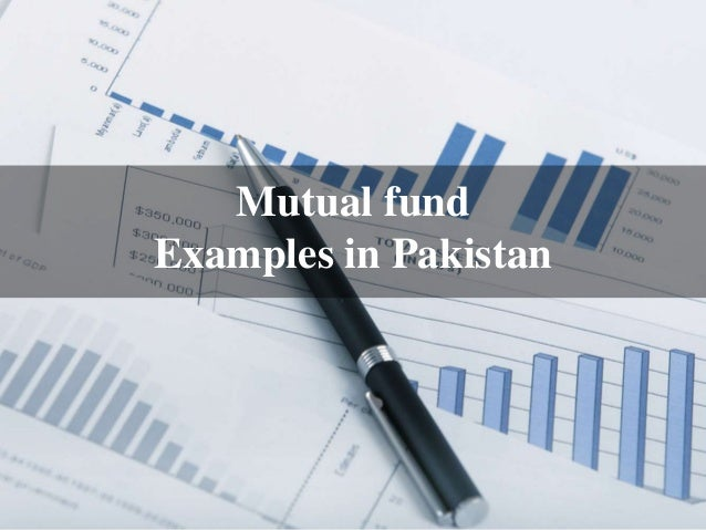 investment of mutual funds in pakistan Nit's distribution network comprises of 23 branches, investor facilitation centre at karachi & various authorized bank branches all over pakistan national investment unit trust (niut) is the pakistan's largest and oldest mutual fund.