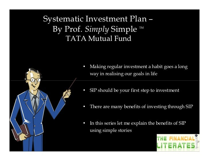 Benefits of SIP1.   No need to time the market2.   Virtues of disciplined investing3.   Advantage of Rupee Cost Averaging4...