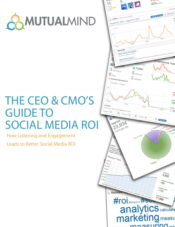 The CEO & CMO's Guide to Social Media ROI   How Listening and Engagement Leads to a Better Social Media ROI               ...