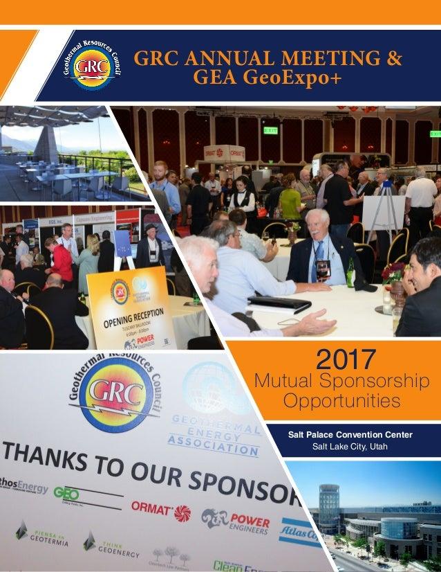 GRC ANNUAL MEETING & GEA GeoExpo+ Mutual Sponsorship Opportunities 2017 Salt Palace Convention Center Salt Lake City, Utah