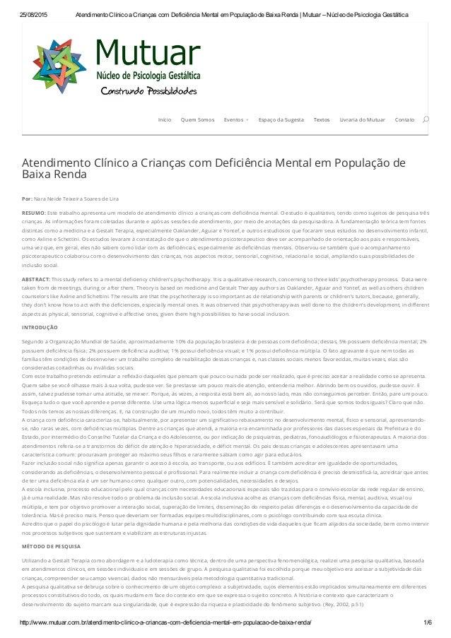 25/08/2015 AtendimentoClínicoaCriançascomDeficiênciaMentalemPopulaçãodeBaixaRenda|Mutuar–NúcleodePsicolog...