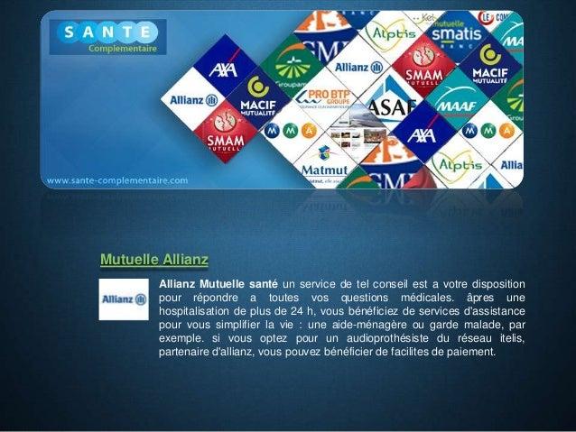 Allianz Mutuelle santé un service de tel conseil est a votre disposition pour répondre a toutes vos questions médicales. â...