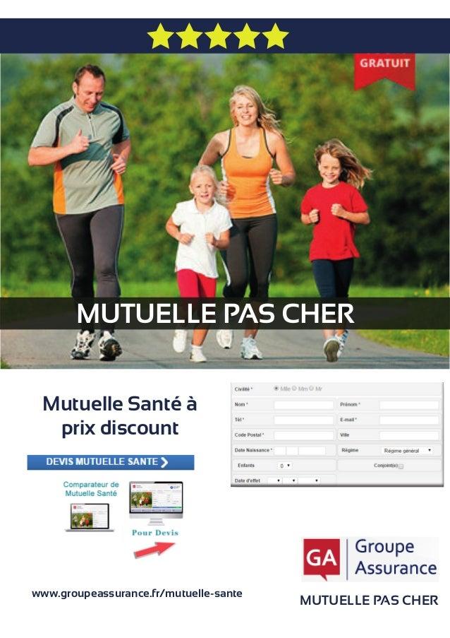 MUTUELLE PAS CHER MUTUELLE PAS CHER Mutuelle Santé à prix discount www.groupeassurance.fr/mutuelle-sante