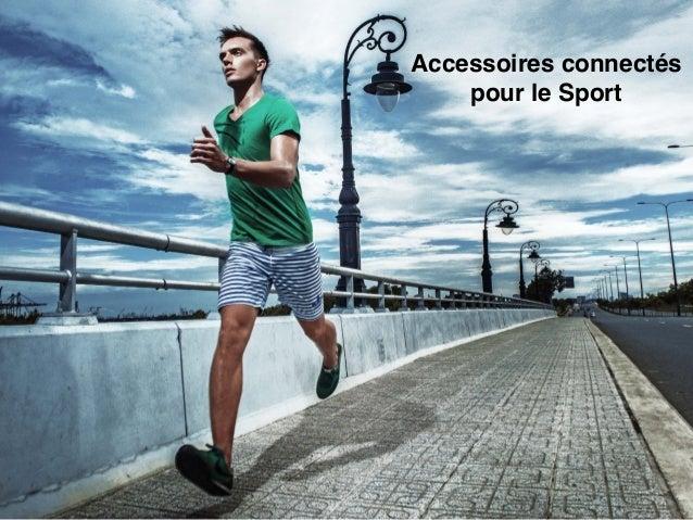 Accessoires connectés pour le Sport