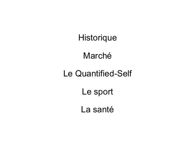 Historique Marché Le Quantified-Self Le sport La santé