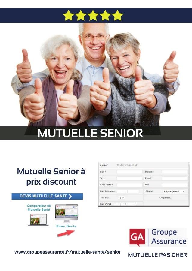 MUTUELLE SENIOR MUTUELLE PAS CHER Mutuelle Senior à prix discount www.groupeassurance.fr/mutuelle-sante/senior