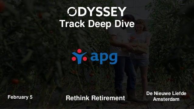 Track Deep Dive Rethink RetirementFebruary 5 De Nieuwe Liefde Amsterdam