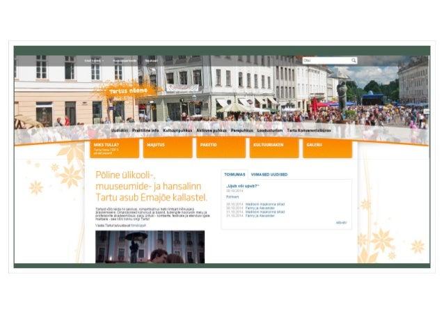 Turismisihtkoha komponendid  Atraktsioonid/ elamused  • Motivaatorid  • Tegevused  Teenused turistidele  • Majutus, toitlu...