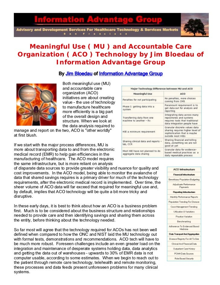 Meaningful Use ( MU ) and Accountable Care  Organization ( ACO ) Technology by Jim Bloedau of            Information Advan...