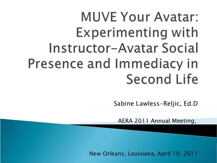 Sabine Lawless-Reljic, Ed.D AERA 2011 Annual Meeting,  ARVEL SIG session New Orleans, Louisiana, April 10, 2011
