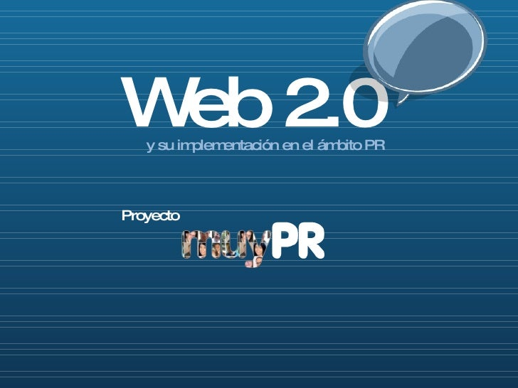 Web 2.0 y su implementación en el ámbito PR Proyecto