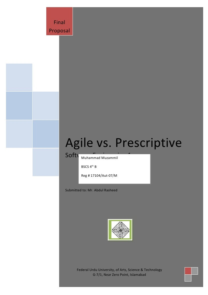 Final Proposal           Agile vs. Prescriptive       Software Engineering 1            Muhammad Muzammil                 ...