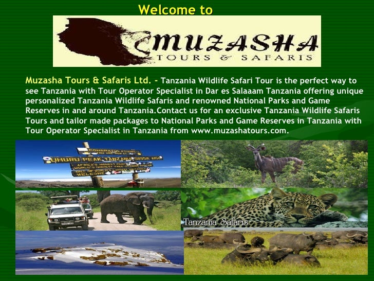 Welcome to  Muzasha Tours & Safaris Ltd. -   Tanzania Wildlife Safari Tour is the perfect way to see Tanzania with Tour Op...