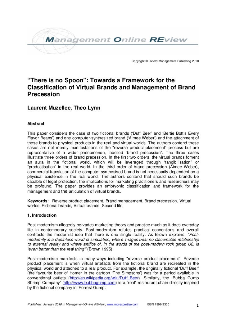 """Copyright © Oxford Management Publishing 2010""""There is no Spoon"""": Towards a Framework for theClassification of Virtual Bra..."""